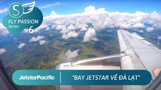 Flight BL356 I HO CHI MINH ✈ DA LAT I Jetstar Pacific I Airbus A320 (Short flight)