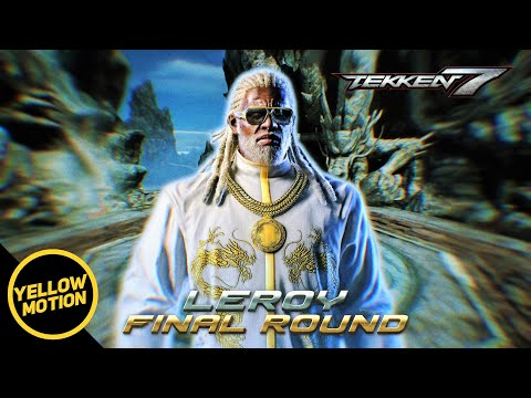 TEKKEN 7 - Leroy Smith Theme Final Round | Extended Video Soundtrack OST 鉄拳7