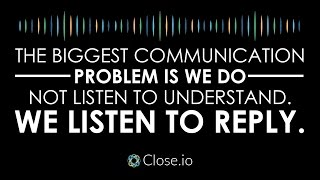 Sales Motivation Quote: The Biggest Communication Problem Is We Do Not Listen To ...