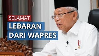 Ucapan Selamat Idulfitri dari Wapres Ma'ruf Amin: Silaturahmi Kita Hidupkan secara Virtual
