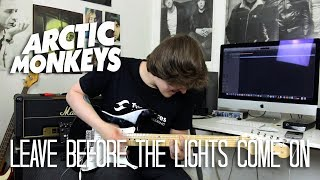 Leave Before The Lights Come On - Arctic Monkeys Cover