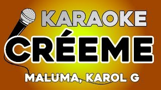 KARAOKE (Créeme   Karol G, Maluma)