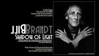 Bill BRANDT   Shadow of Light