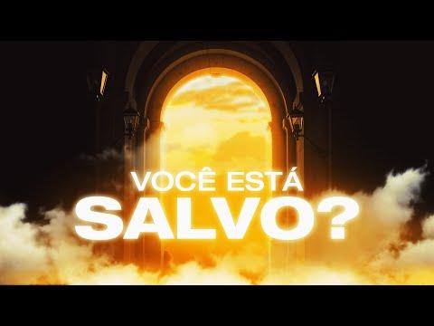 VOCÊ CRÊ QUE JÁ ESTÁ SALVO? - Pr. Hernane Santos