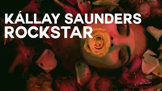 Kallay Saunders - Rockstar