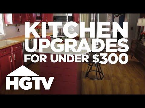 3 Kitchen Upgrades Under $300 - HGTV