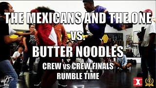 The Mexicans And The One vs. Butter Noodles | Crew vs. Crew Semi-Finals | Rumble Time | #SXSTV