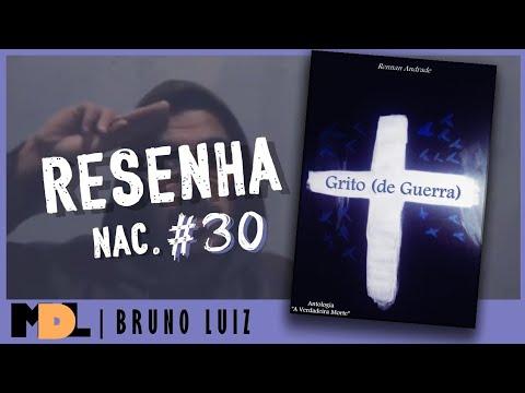 Resenha Nac. #30 - Grito (de Guerra) do Rennan Andrade - MDL