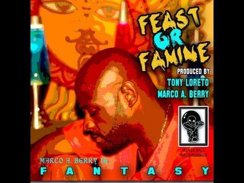 Deep House - Fantasy - Feast or Famine (Tony Loreto & Marco A Berry)