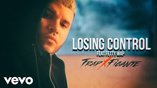 Losing Control (Audio) - Farruko feat. Fetty Wap (Video)