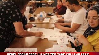 Yerel Seçimde Ilk Kez Tek Zarf Kullanılacak (31.01.2019)