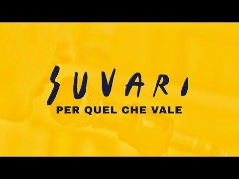 , title : 'SUVARI - Per quel che vale (feat. Antonio Canestri / LAGS)'