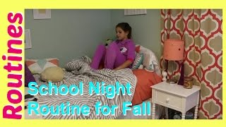 School Night Bedtime Routine Kids Fall Edition! | Annie's New Nighttime Routine | best friends