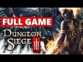 Dungeon Siege 3 Full Walkthrough Gameplay No Commentary