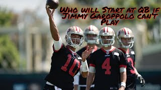 Who will Start at QB for the 49ers if Jimmy Garoppolo can't Play against the Miami Dolphins