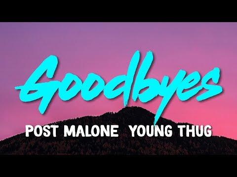 post malone goodbyes feat young thug lyrics