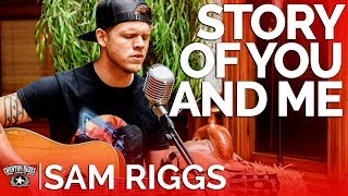 Sam Riggs - Story of You and Me (Acoustic) // Country Rebel HQ Session