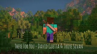 Animation Life 2 (Minecraft Music Video) There For You - David Guetta & Troye Sivan