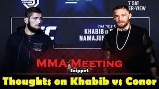 MMA Meeting Snippet: Khabib Nurmagomedov vs Conor McGregor Thoughts