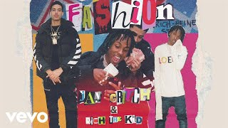 Jay Critch - Fashion (Audio) ft. Rich The Kid