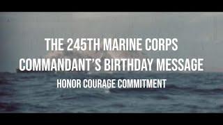 USMC Commandant's 245th Marine Corps Birthday Message