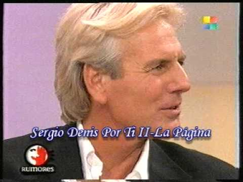 SERGIO DENIS - NUNCA SUPE MAS DE TI - TE QUIERO TANTO