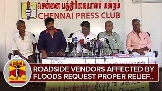 Road Side Vendors Affected By Chennai Floods Request Proper Relief  Thanthi TV