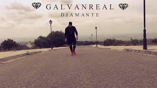 Galvan Real - Diamante (Videoclip Oficial)