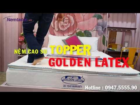 NỆM CAO SU TOPPER GOLDEN LATEX - NỆM TÀI LỘC