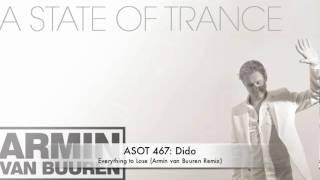 ASOT 467 Dido - Everything To Lose (Armin van Buuren Remix)