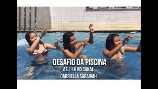 Desafio da Piscina - Gabriella Saraivah