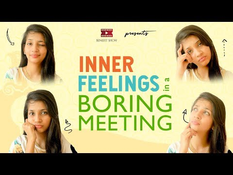 Inner feelings in a boring meeting