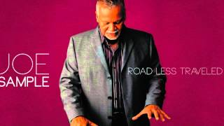 JOE SAMPLE  |  ROAD LESS TRAVELED
