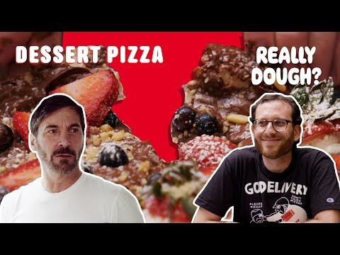 Dessert Pizza: How Much Is Too Much? || Really Dough?