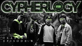 CYPHERLOGY EP.8 (TEASER) | RAP IS NOW