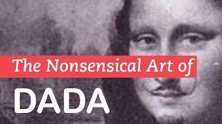 The Nonsensical Art of Dada | Dadaism | LittleArtTalks