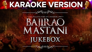 Bajirao Mastani   Karaoke Version Songs Jukebox - YouTube