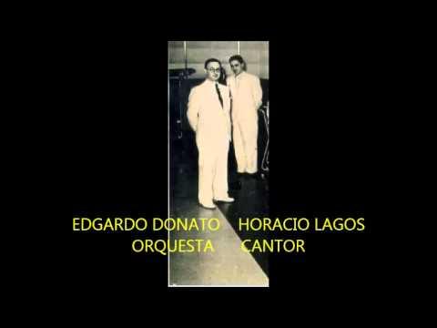 EDGARDO DONATO -  HORACIO LAGOS -  A MEDIA LUZ  - TANGO  (PRIMERA VERSIÓN )