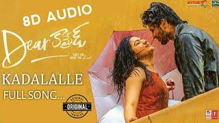 Dear Comrade Telugu - Kadalalle Audio Song (8D AUDIO)  Vijay Deverakonda   Rashmika VC