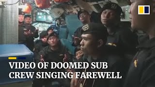 'Till We Meet Again': video of doomed Indonesian submarine crew's farewell song shared online