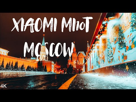 Xiaomi MI10T Cinematic 4K: Night Moscow Russia