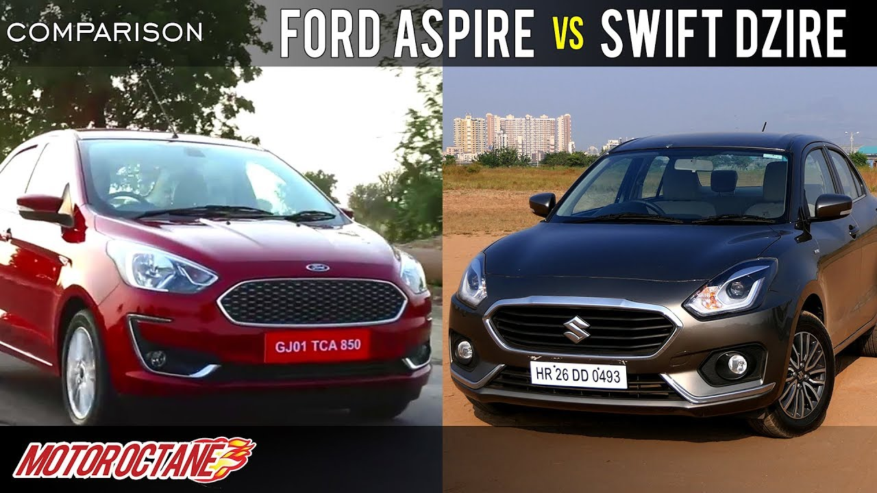 Motoroctane Youtube Video - Ford Aspire 2018 vs Maruti DZire 2018 Comparison | Hindi | MotorOctane