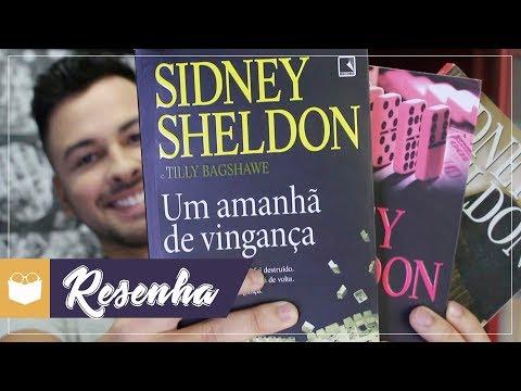UM AMANHÃ DE VINGANÇA - Sidney Sheldon | Admirável Leitor