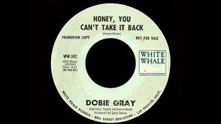 Dobie Gray - Honey, You Can't Take It Back