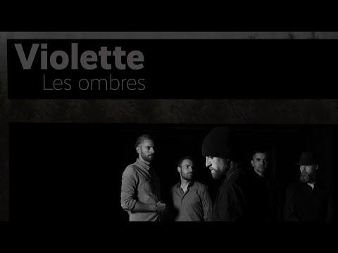 Violette - Les ombres online metal music video by VIOLETTE
