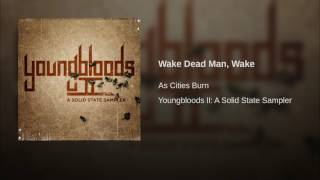 Wake Dead Man, Wake