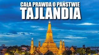 KRÓLESTWO TAJLANDII – CAŁA PRAWDA