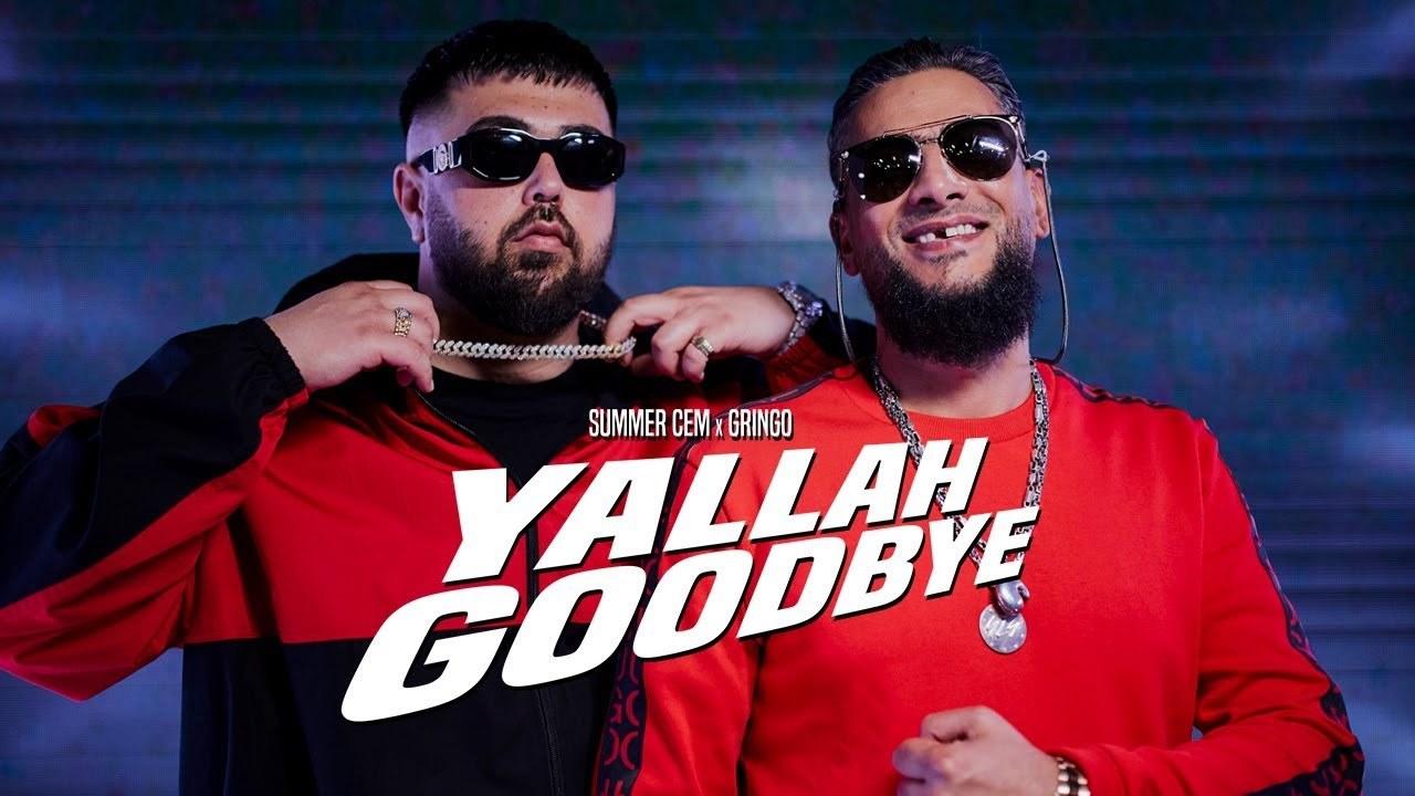 Summer Cem feat. Gringo – Yallah Goodbye