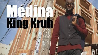 King Kruh – Médina