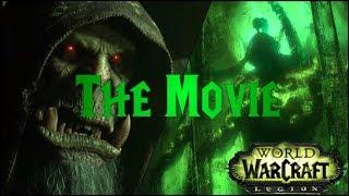 WoW Legion: The Movie (All Legion Cinematics in Chronological Order)